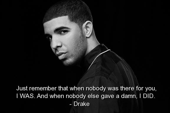 57 Selected Drake Quotes It's Here The Unique Collection