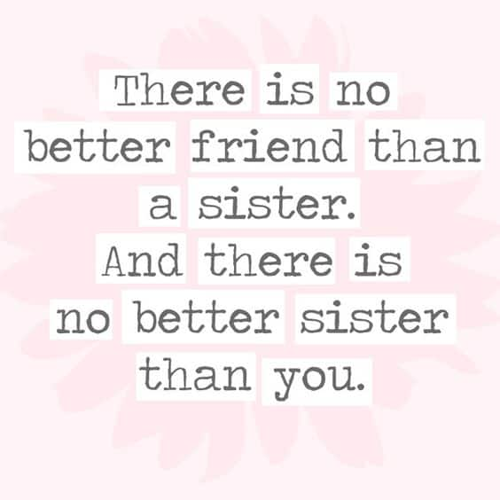 212+ EXCLUSIVE Cute & Funny Sister Quotes to Text - BayArt
