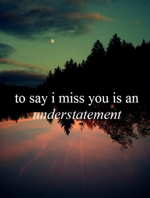 175+ IMPRESSIVE I Miss You My Love Quotes and Images - BayArt