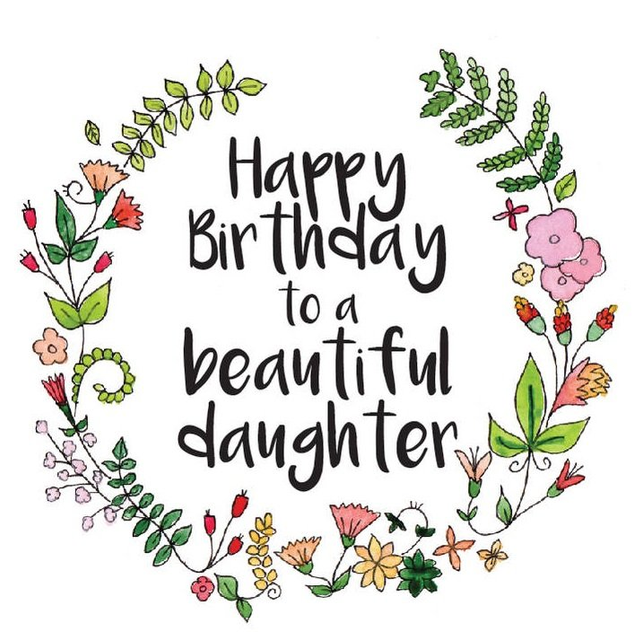 187+ SPECIAL Happy Birthday Daughter Wishes & Quotes - BayArt