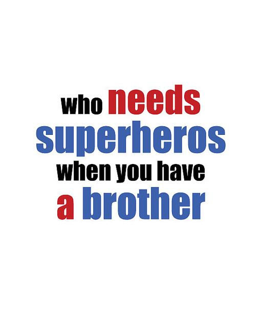 best quotes for brother