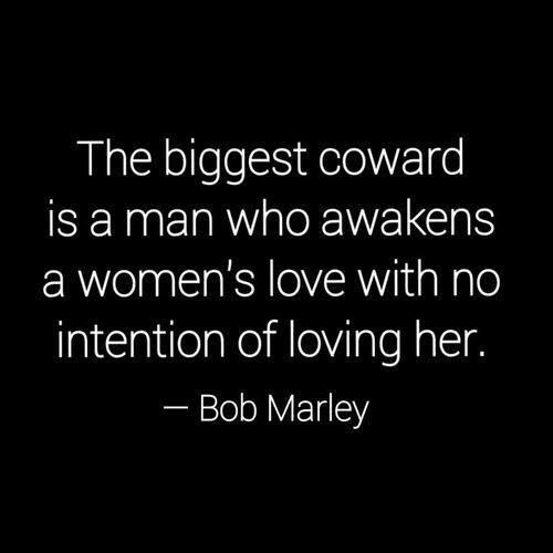 bob marley quote coward man