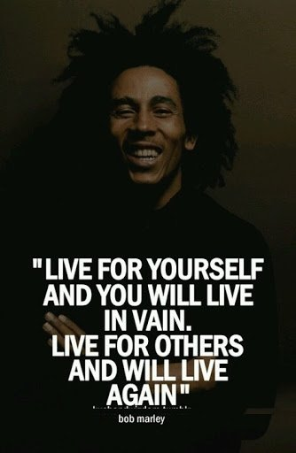 bob marley quote live for yourself