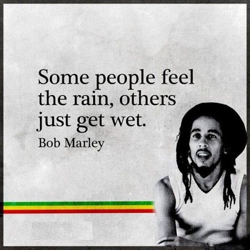 bob marley quotes about rain
