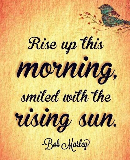 bob marley quotes rise and smile
