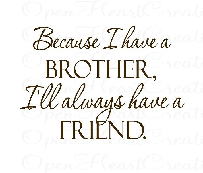 274 Memorable Brother Quotes To Show Your Appreciation Bayart