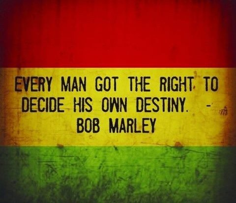 quotes by bob marley destiny