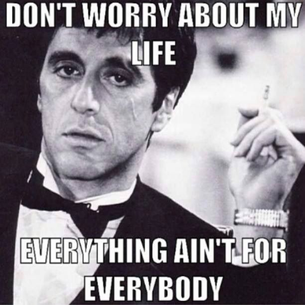 scarface tony montana quotes images