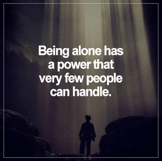 120 Being Alone Quotes To Describe Feeling Lonely Perfectly Bayart