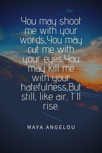 powerful quotes by maya angelou