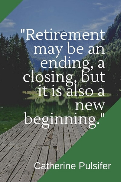 most famous retirement quotes