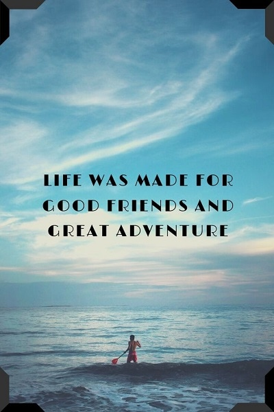 most inspiring adventure quotes