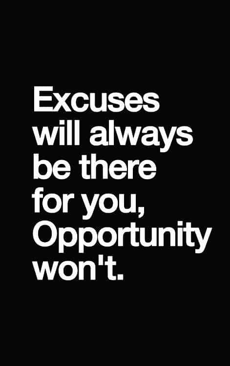 excuses motivational quotes