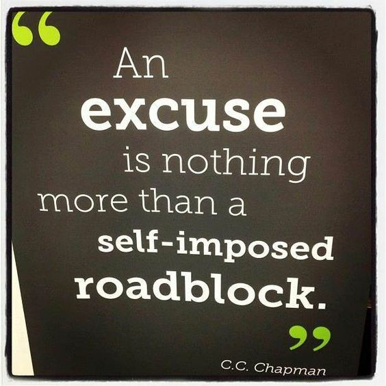 excuses quotes images