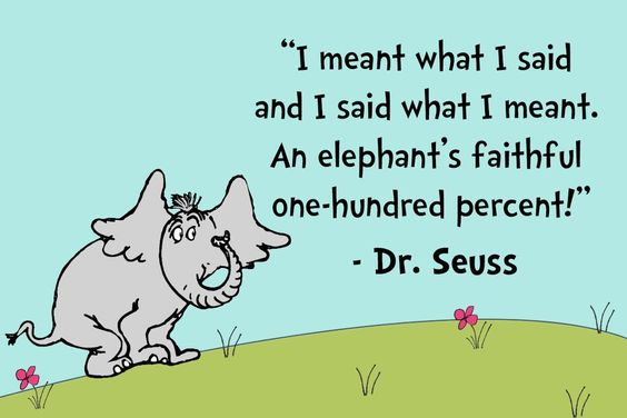 elephant quotes dr seuss