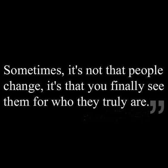 people change quotes fakeness