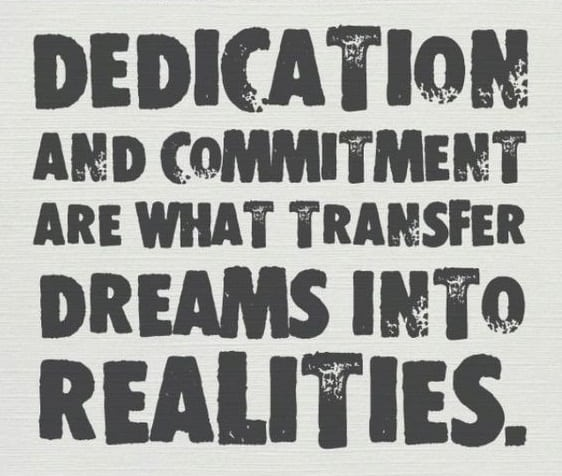 quotes on dedication and commitment