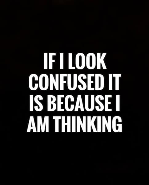 confused quotes about life