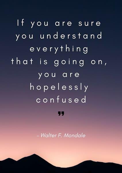 87+ EXCLUSIVE Confused Quotes To Get You Thinking