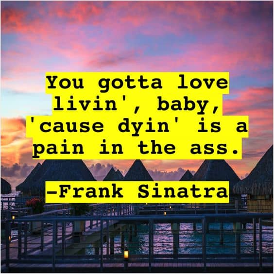 frank sinatra quotes with pictures