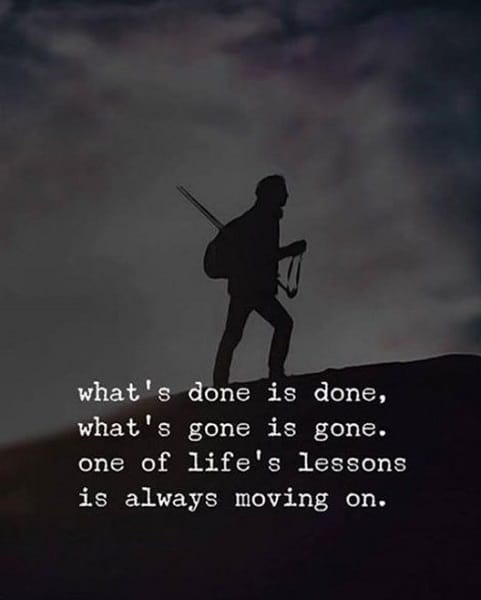 just keep moving on quotes