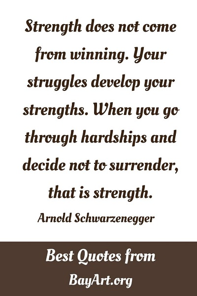 most motivational quotes by Arnold Schwarzenegger