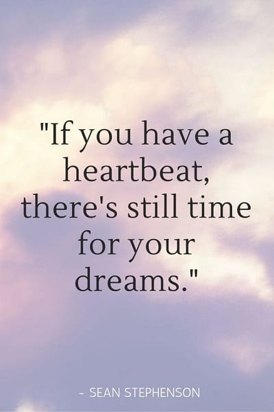 motivational follow your dreams quotes with pictures