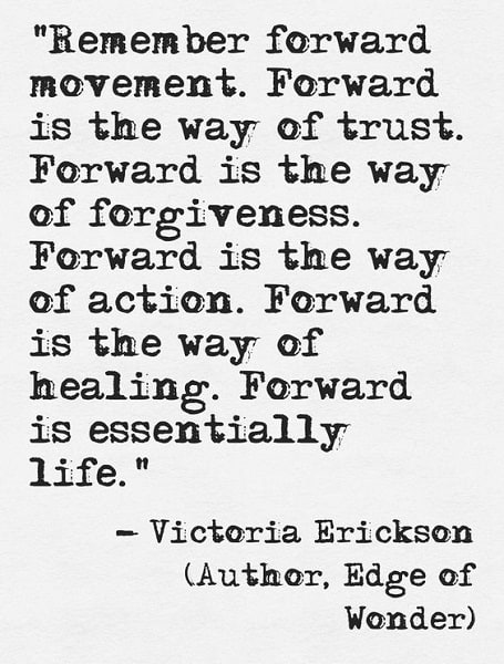 moving forward from the past quotes