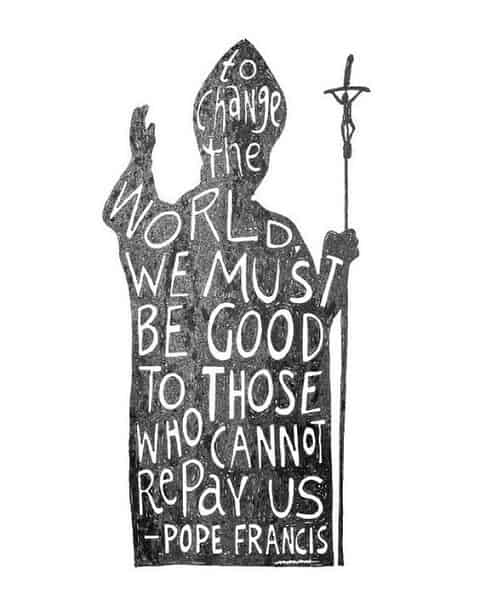 pope francis quotes on changing the world