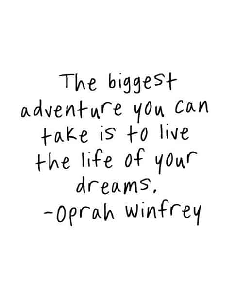 quotes on follow your dreams