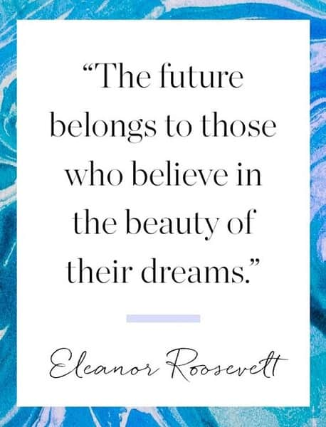 quotes that will inspire you to pursue your dreams