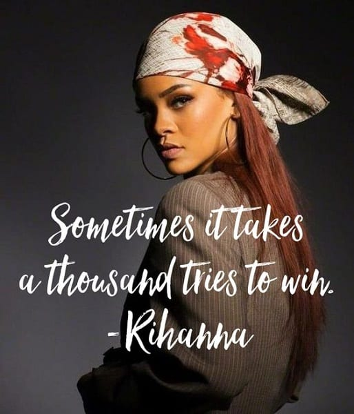 120+ EXCLUSIVE Rihanna Quotes For Real You
