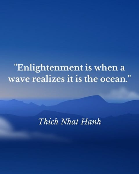 thich nhat hanh quotes on enlightenment