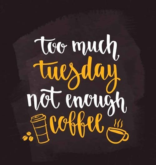 tuesday quotes images