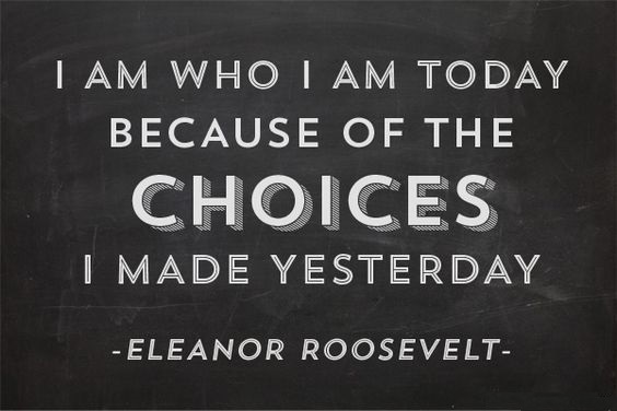deep eleanor roosevelt quotes about decisions