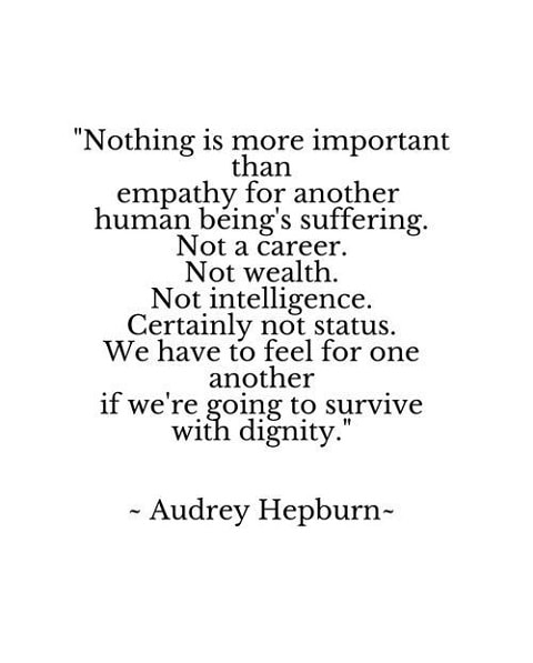 audrey hepburn sayings about empathy and dignity