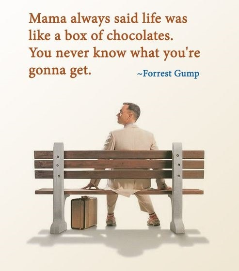 forrest gump quotes life is like a box of chocolates