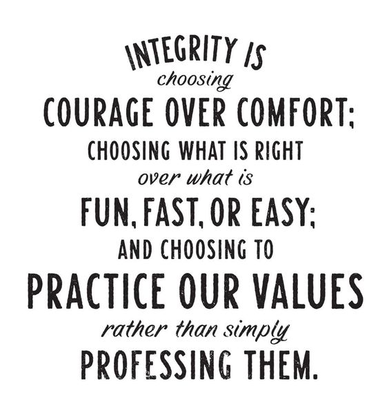 integrity is everything quotes