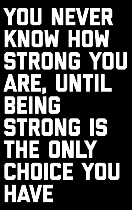 quotes about being strong in life