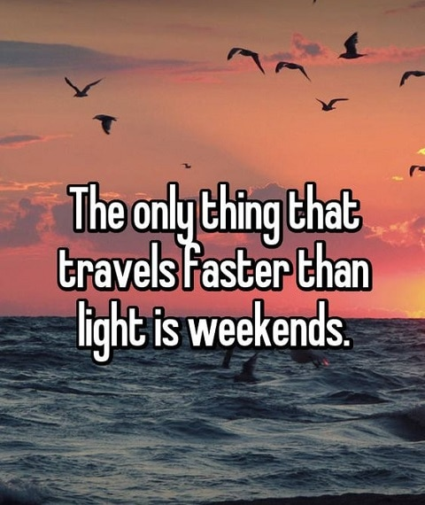 weekend positive quotes
