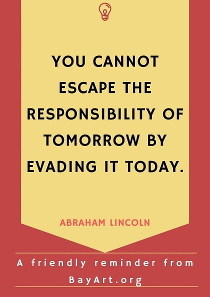 abraham lincoln quotes about responbility