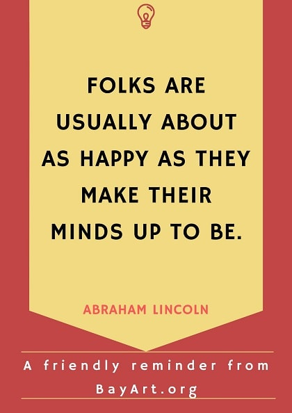 abraham lincoln quotes on happiness