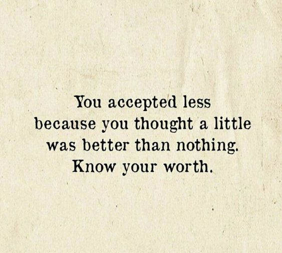 106+ EXCLUSIVE Know Your Worth Quotes To Make You Greatest