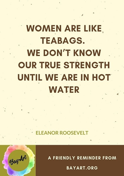 119+ Most Inspirational Quotes for Women That Are So True - BayArt