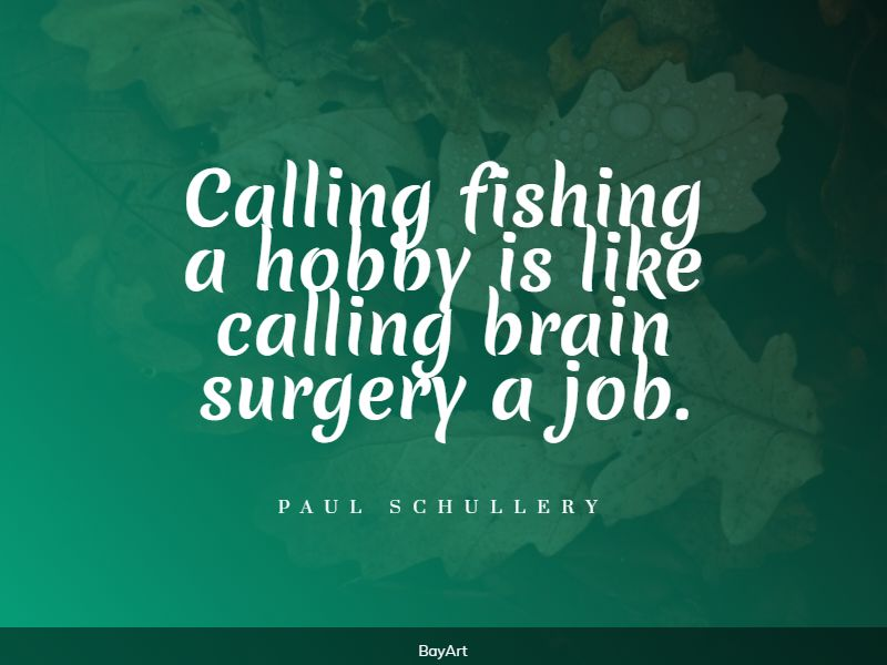 encouraging fishing quotes