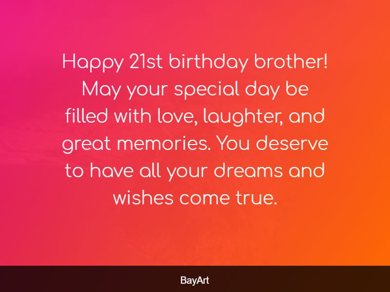 happy 21st birthday brother