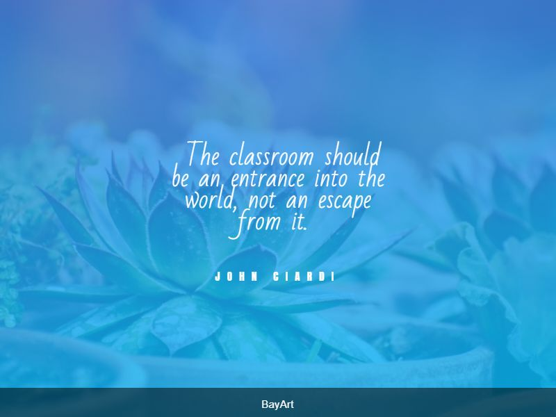 powerful classroom quotes
