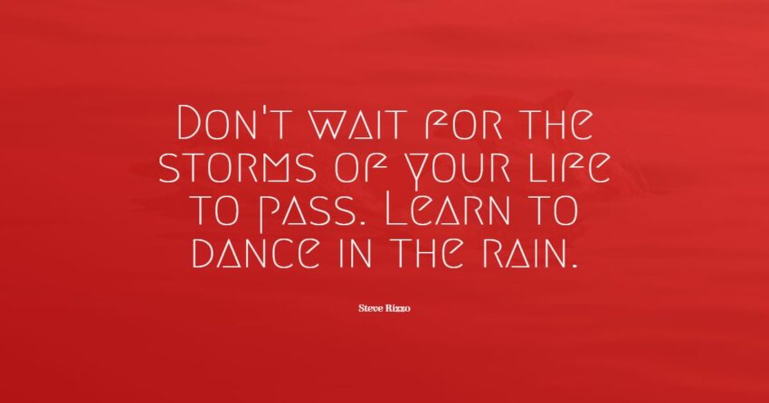 dance in the rain quotes