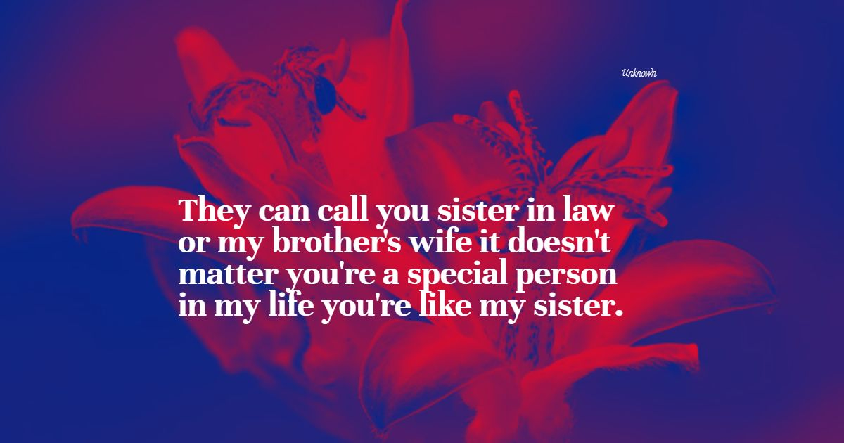 86 Best Sister In Law Quotes Exclusive Selection Bayart