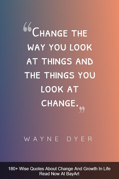 best quotes and sayings about change in life